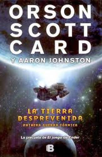 La tierra desprevenida (PDF) -Aaron Johnston · Orson Scott Card