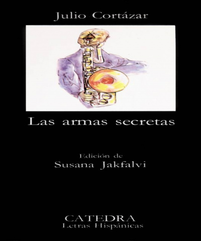 Las armas secretas (PDF) - Julio Cortazar