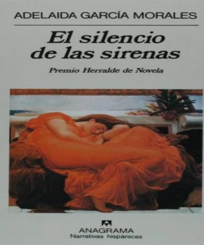 El silencio de las sirenas (PDF) - Adelaida García Morales