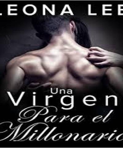 Una virgen para el millonario (PDF) - Leona Lee