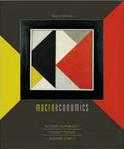 Macroeconomía (9na Edición) (PDF) - Rudiger Dornbusch, Stanley Fischer, Richard Startz