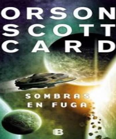Sombras en fuga (PDF) - Orson Scott Card