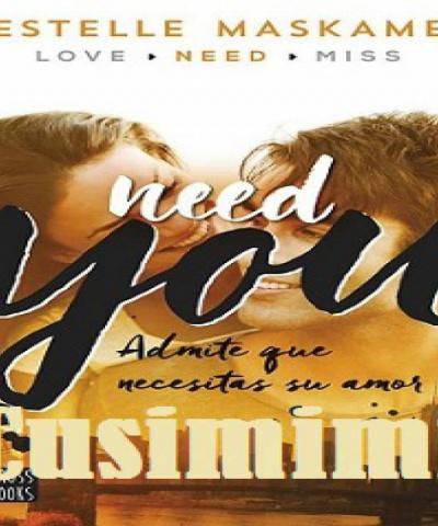 Need you (PDF) (Español) -Estelle Maskame