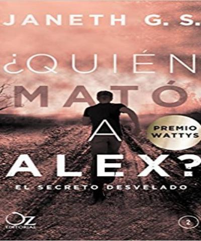 ¿Quién mató a Alex? El secreto desvelado (PDF) - Janeth G.S